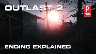 Outlast 2 Ending Explained