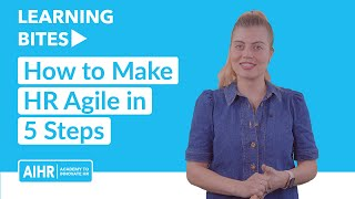How to Make HR Agile in 5 Steps