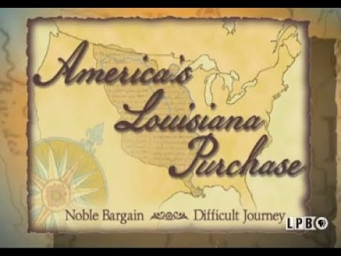 Download America's Louisiana Purchase: Noble Bargain, Difficult Journey | 2007