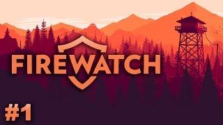 Firewatch - #1 - Fireworks Prohibited (Firewatch PC Gameplay)