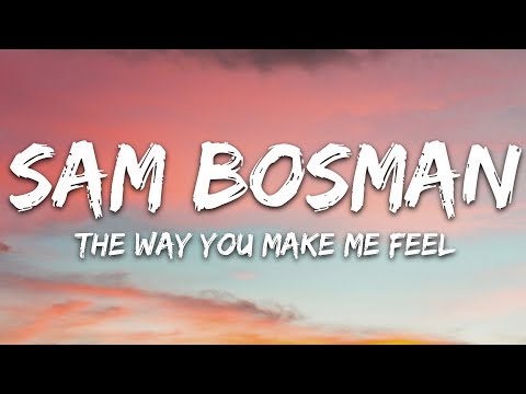 Sam Bosman - The Way You Make Me Feel 7clouds Release
