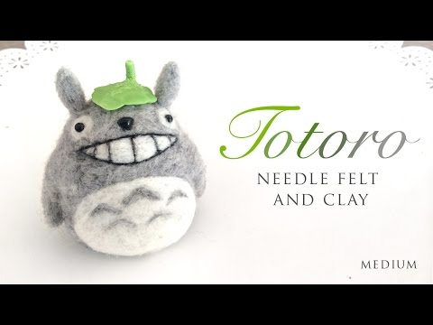 DIY Needle Felt Totoro - ASMR Craft Tutorial