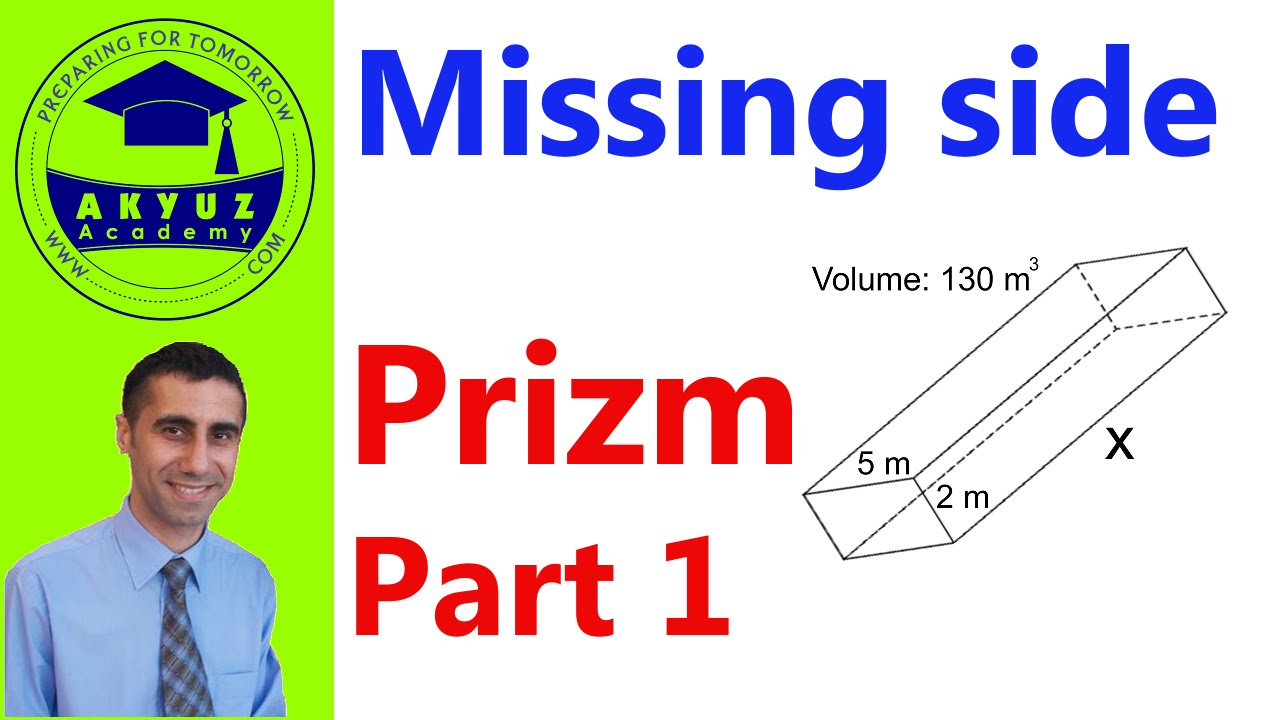 How To Find Missing Side When Volume Or Surface Area Is Given In A Prism  Part 1