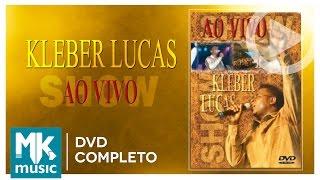 Ao Vivo - Aos Pés da Cruz - Kleber Lucas (DVD COMPLETO)