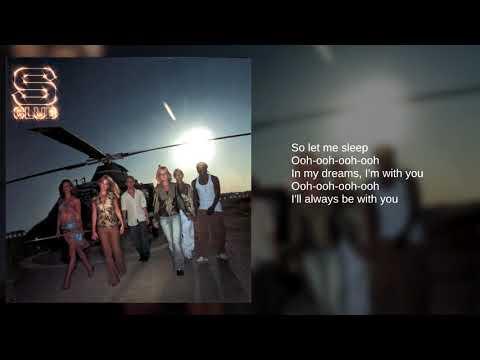 S Club: 14. Let Me Sleep (Lyrics)
