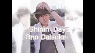 Shinin' Days - Ono Daisuke -    sub español y karaoke   