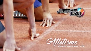 Justas LAI 2017 Atletismo | Gran Evento Final