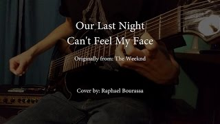 Скачать Out Last Night Can T Feel My Face Guitar Cover Tabs In Description