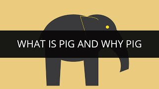 What is Pig and Why Pig | Pig Explained | Hadoop Pig Tutorial