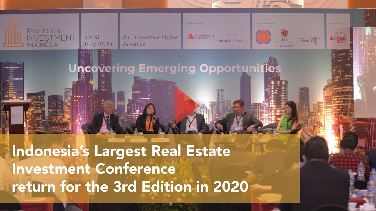 Real Estate Investment Indonesia's Conference Return for ...