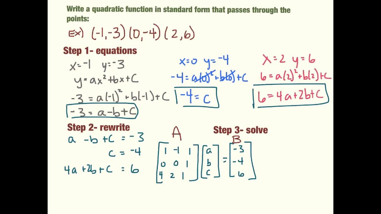 Write Quadratics In Standard Form From 3 Points