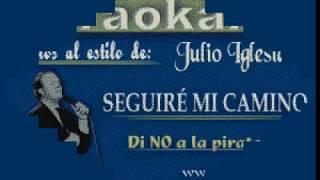 Karaokanta - Julio Iglesias - Seguiré mi camino