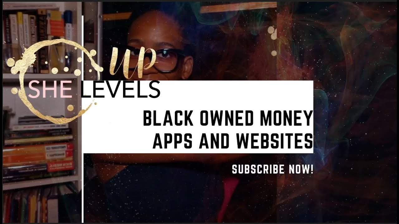 Black Owned Money Apps and Websites of 2020