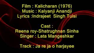 Jaa Re Jaa O Harjayee - Kaalicharan - Full Karaoke
