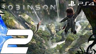 Robinson The Journey (PS4) - Gameplay Walkthrough Part 2 - Argentinosaurus  (Longneck) [1080p 60fps]