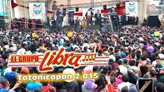grupo libra en vivo 2015 totonicapan guatemala