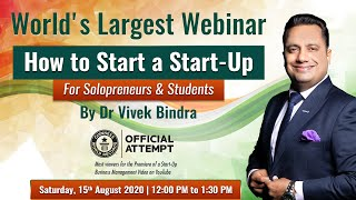 World's Largest Webinar - How to Start a Start-Up (For Students and Solopreneurs)