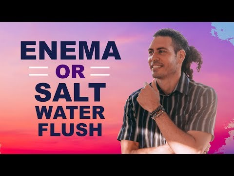 How To Do A Full Body Detox Using Enema Or Salt Water Flush?