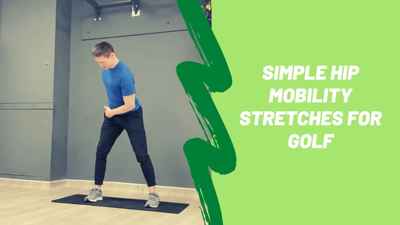 Hip Mobility Stretches for Golf