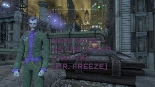 B:AC - New Game + As Joker (Part VII) [Mr. Freeze]
