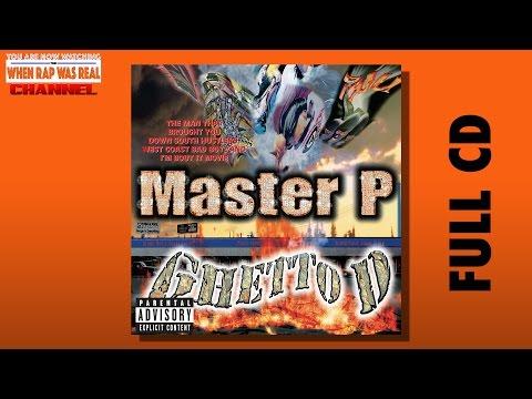 Master P - Ghetto D [Full Album] CDQ