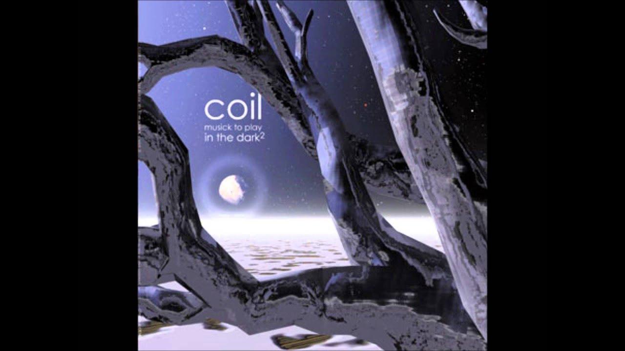 Coil - Musick to Play in the Dark Vol. 2 (Full Album)