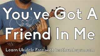 You've Got A Friend In Me - Learn How To Play Ukulele Tutorial - Disney Song