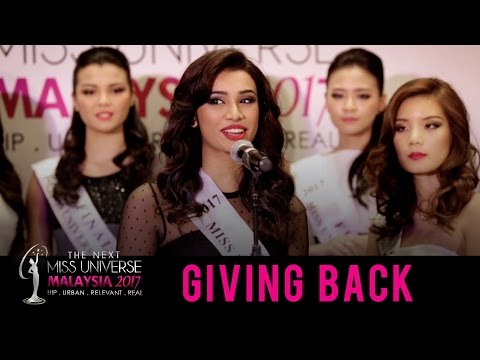 The Next Miss Universe Malaysia 2017: Giving Back