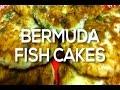 How To Make Bermuda Fishcakes | BERMUNCHIES