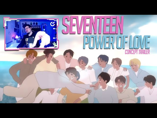 Mikey Reacts to SEVENTEEN (세븐틴) 2021 Concept Trailer : Power of 'Love'