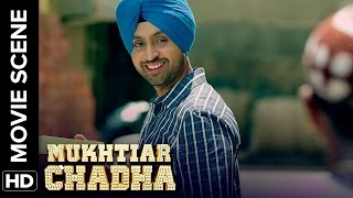 Diljit Dosanjh action comedy | Mukhtiar Chadha | Movie Scene