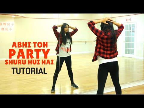 Abhi Toh Party Shuru Hui Hai Choreography Tutorial - Learn Bollywood Dance with Shereen Ladha