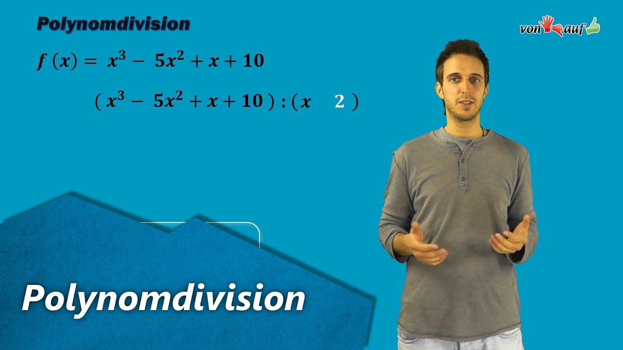 Polynomdivision ( Partialdivision ) Nullstellen erraten bei ...