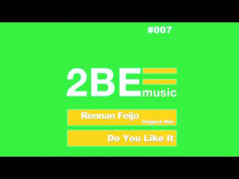 Rennan Feijo - Do You Like It EP [PREVIEW]