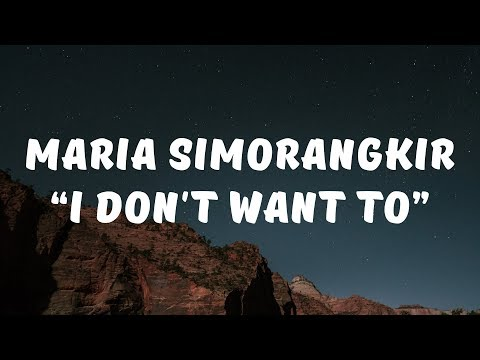 Maria Simorangkir - I Don't Want To