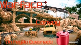 Warface - Convoy do Feijão Queimado!
