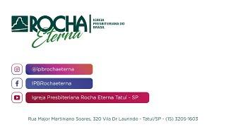 IPB Rocha Eterna 31 05 2020