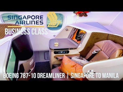 SINGAPORE AIRLINES BUSINESS CLASS BOEING 787-10 DREAMLINER | SINGAPORE TO MANILA