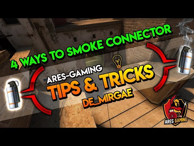 Tips & tricks: DE_MIRAGE 4 WAYS TO SMOKE CONNECTOR FROM A-SITE [CS:GO] 2019 by ares-gaming