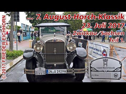 7. August Horch Klassik in Zwickau/Sachsen, Teil 1...