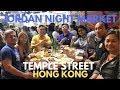 Jordan Night Market Temple Street Hong Kong