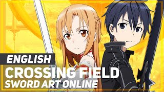 "ENGLISH ""Crossing Field"" Sword Art Online (AmaLee)"