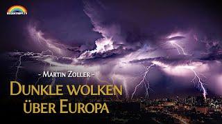 Dunkle Gewitterwolken am Horizont Europas - Martin Zoller
