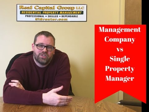 Management Company vs Single Property Manager