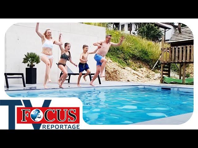 Der Traum vom eigenen Swimming Pool - Schuften für das eigene Paradies! | Focus TV Reportage
