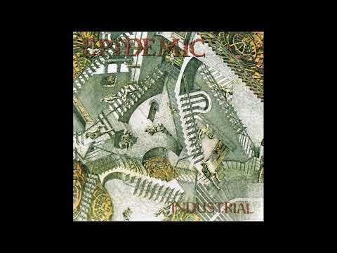 Epidemic - Industrial [full album]