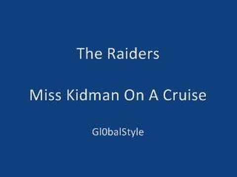 The Raiders - Miss Kidman On A Cruise