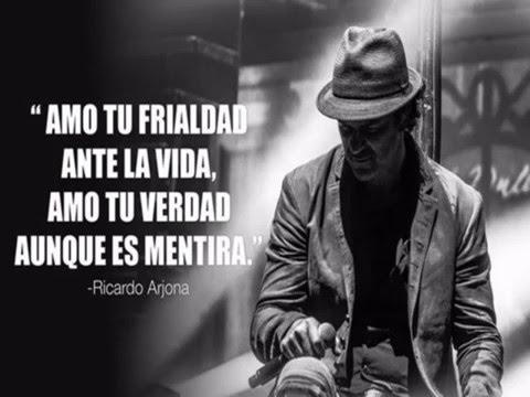 Ricardo Arjona Frases Mr