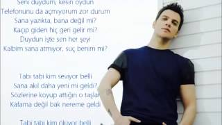 Sinan Akçıl-Tabi Tabi lyrics