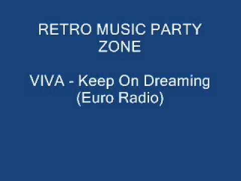 VIVA - Keep On Dreaming (Euro Radio)